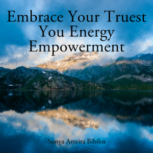 Embrace Your Truest You