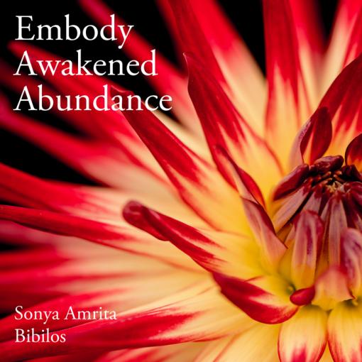 Embody Awakened Abundance