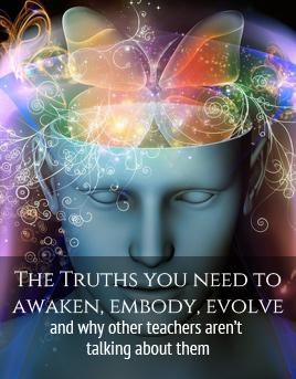 Truths You Need to Awaken