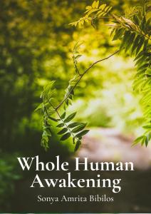 Whole Human Awakening
